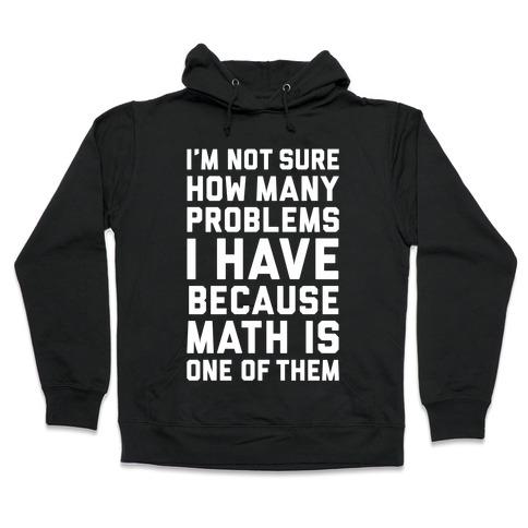 Math Problems Hooded Sweatshirt