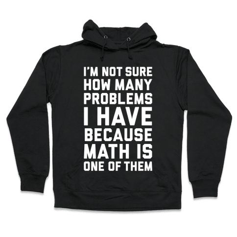 Math Problems Hooded Sweatshirt