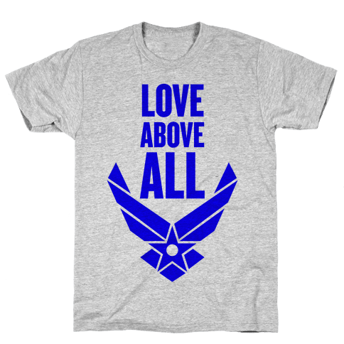 Love Above All Mens T-Shirt