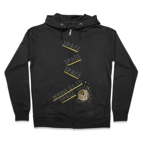 Portal 2: Space. Space. Space. I Wanna Go to Space! Zip Hoodie