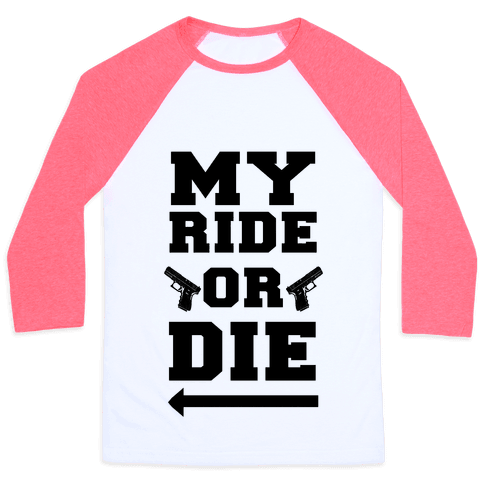 My Ride or Die (Neon Blue) Baseball Tee