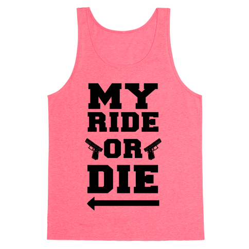 My Ride or Die (Neon Blue) Tank Top
