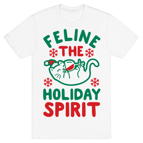 Feline the Holiday Spirit Mens T-Shirt