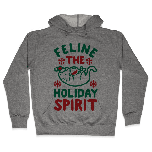 Feline the Holiday Spirit Hooded Sweatshirt