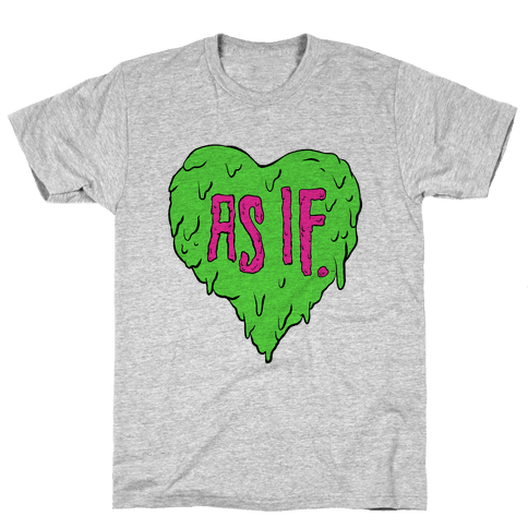 As If Heart Mens T-Shirt