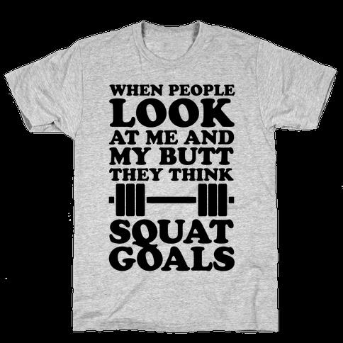 Squat Goals Mens T-Shirt