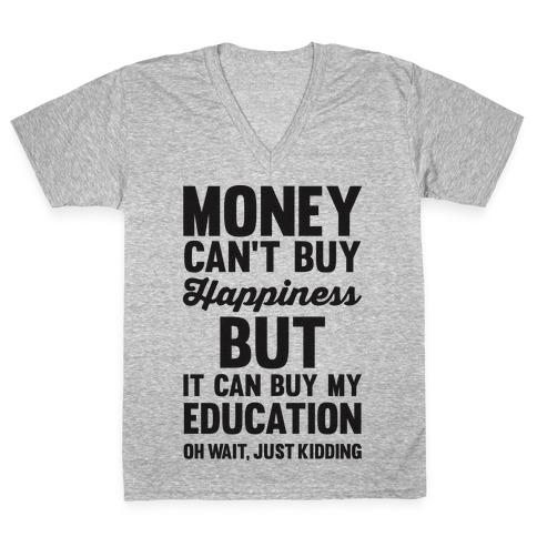 Money Can't Buy V-Neck Tee Shirt