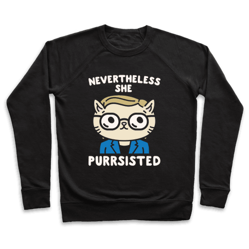 Nevertheless She Purrsisted White Print Pullover