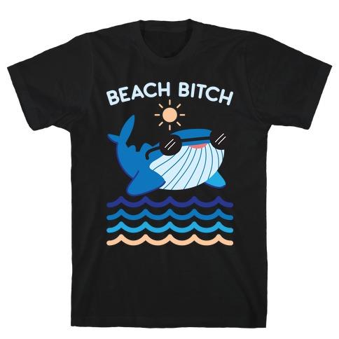 Beach Bitch Whale T-Shirt