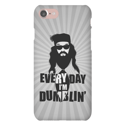 Everyday I'm Dumblin' Phone Case
