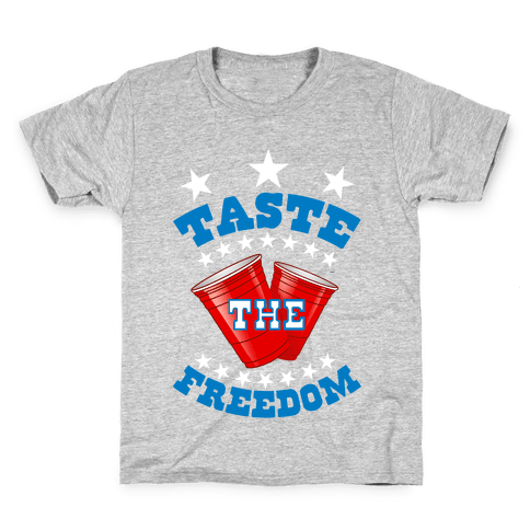 Taste the FREEDOM Kids T-Shirt
