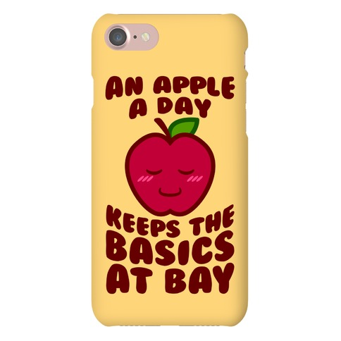 An Apple A Day Keeps The Basics At Bay Phone Case