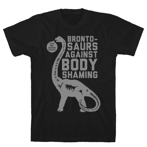 Brontosaurs Against Body Shaming Mens T-Shirt