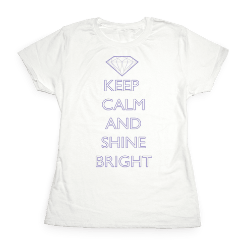 Keep Calm and Shine Bright (Purple) Womens T-Shirt