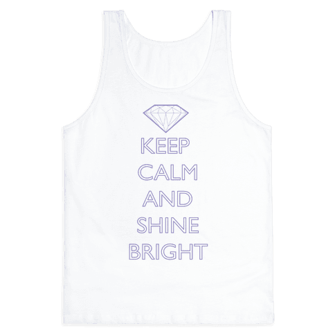 Keep Calm and Shine Bright (Purple) Tank Top