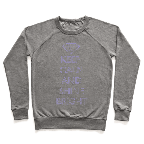 Keep Calm and Shine Bright (Purple) Pullover