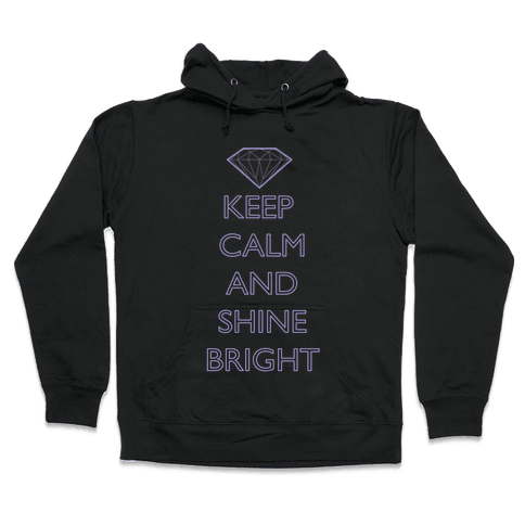 Keep Calm and Shine Bright (Purple) Hooded Sweatshirt