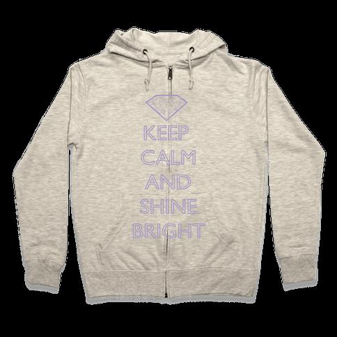 Keep Calm and Shine Bright (Purple) Zip Hoodie