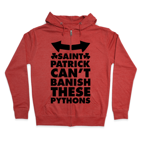 Saint Patrick Can't Banish These Pythons Zip Hoodie