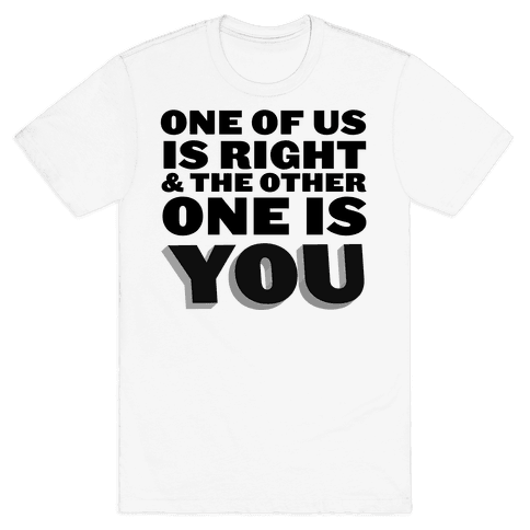 One of Us Mens T-Shirt