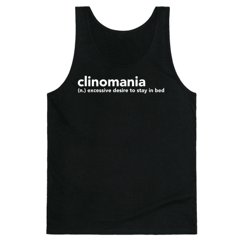 Clinomania Tank Top