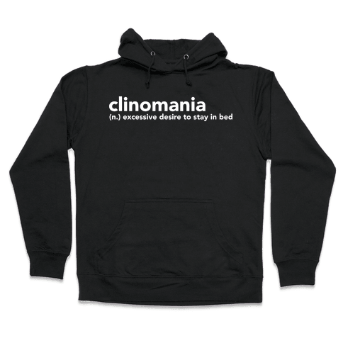 Clinomania Hooded Sweatshirt