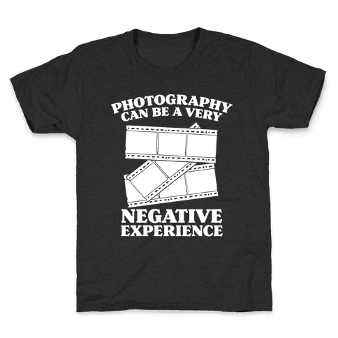Photography Can Be a Very Negative Experience Kids T-Shirt