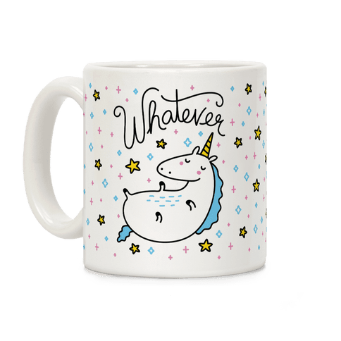 Whatever Unicorn Coffee Mug