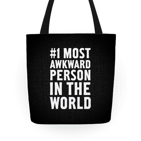 #1 Most Awkward Person Tote