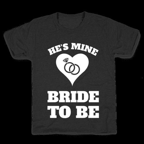 He's Mine Kids T-Shirt