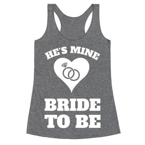 He's Mine Racerback Tank Top