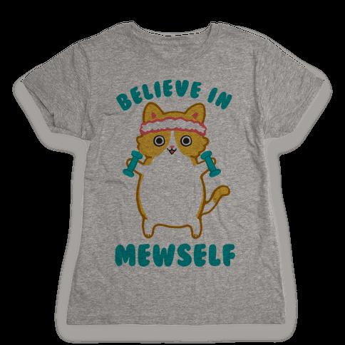 Believe In Mewself Womens T-Shirt