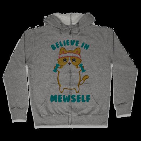 Believe In Mewself Zip Hoodie