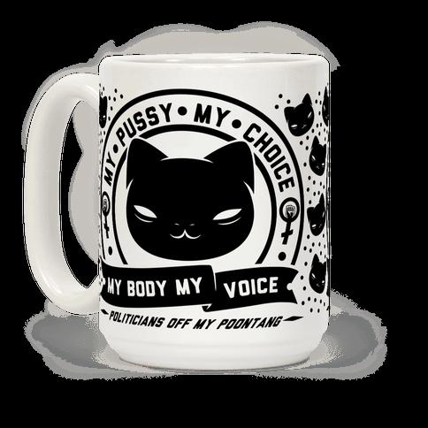 My Pussy My Choice