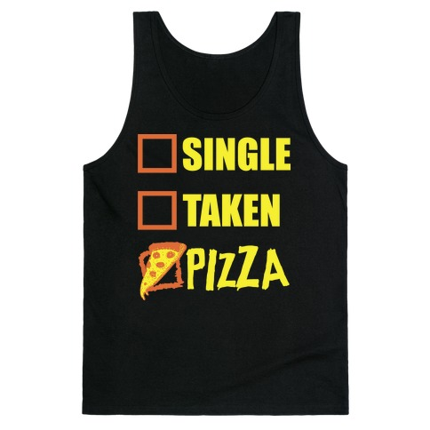 My Relationship Status Is Pizza Tank Top