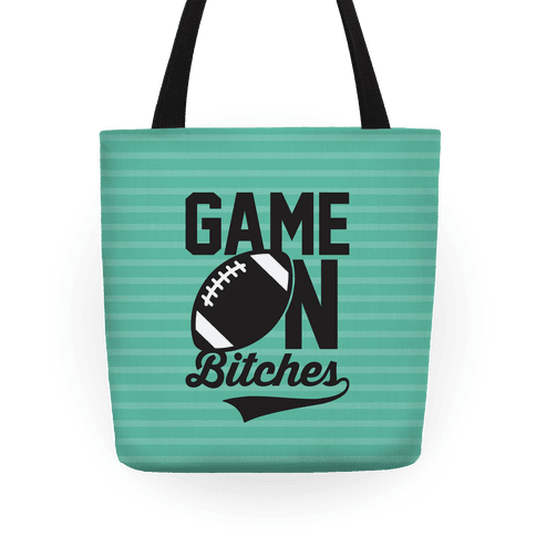 Game On Bitches Football Tote
