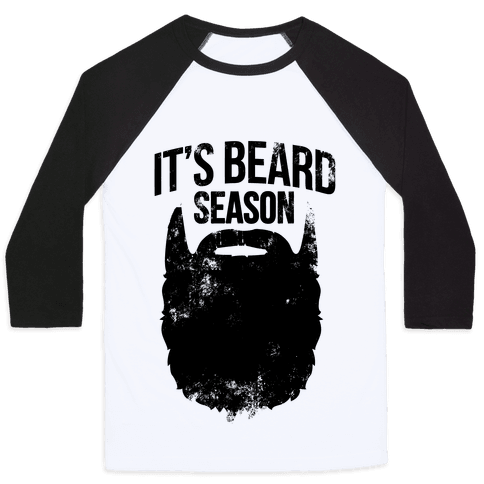 It's Beard Season Baseball Tee