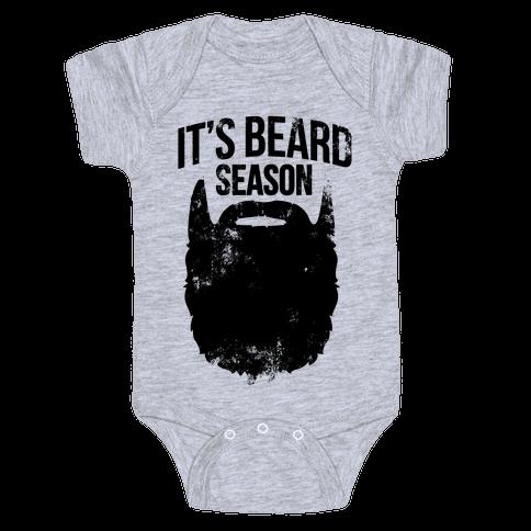 It's Beard Season Baby Onesy