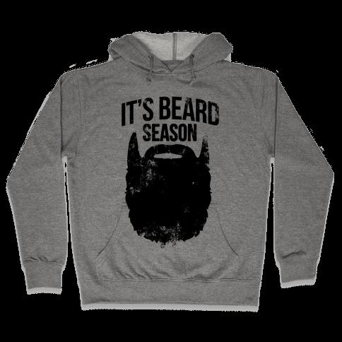 It's Beard Season Hooded Sweatshirt