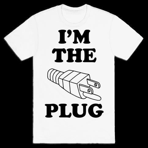 I'm The Plug (Outlet and Plug Costume) Mens T-Shirt