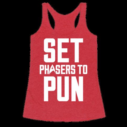 Set Phasers To Pun