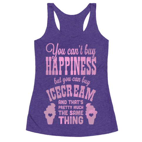 You Can't Buy Happiness but You Can Buy Ice Cream ...