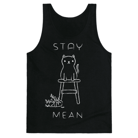 Stay Mean Tank Top