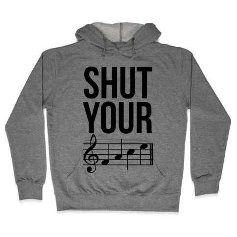 Shut Your (FACE) Hooded Sweatshirt