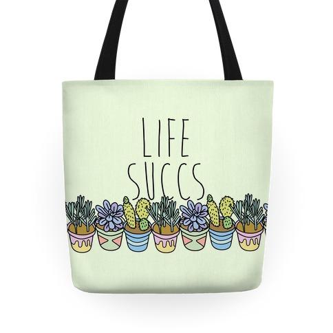 Life Succs Tote