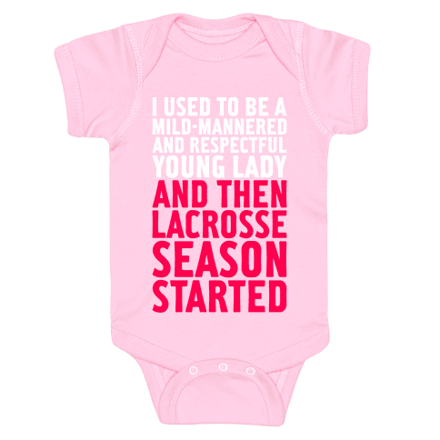 And Then Lacrosse Season Started Baby Onesy