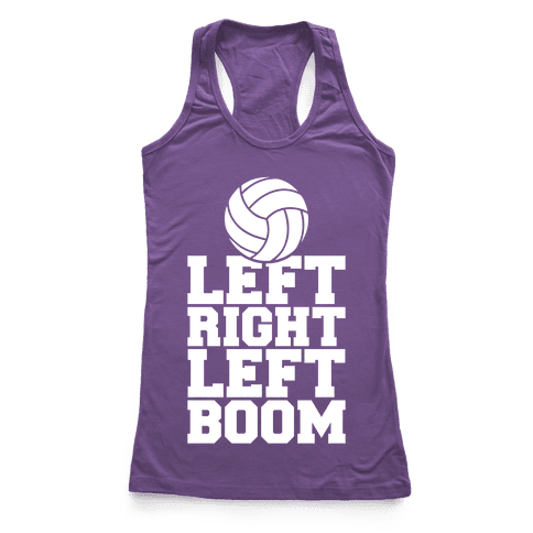 Left, Right, Left, Boom Racerback Tank Top