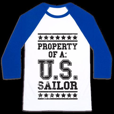 Property Of A U.S. Sailor Baseball Tee