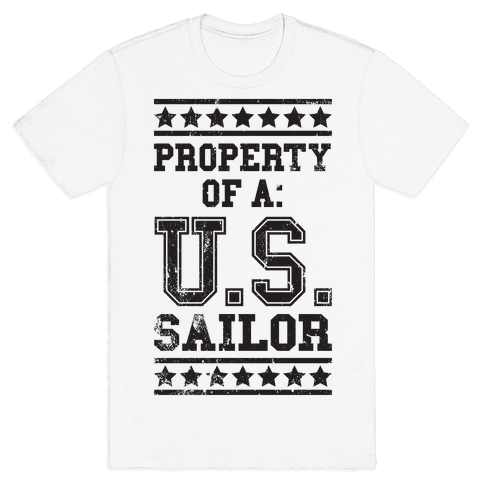 Property Of A U.S. Sailor Mens T-Shirt