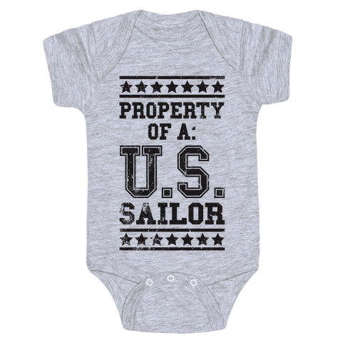 Property Of A U.S. Sailor Baby Onesy